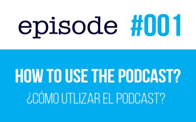#001 Speak English Now Podcast – Aprende inglés sin gramática