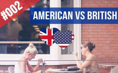 #002 ¿Por qué los americanos y los británicos hablan tan diferente?