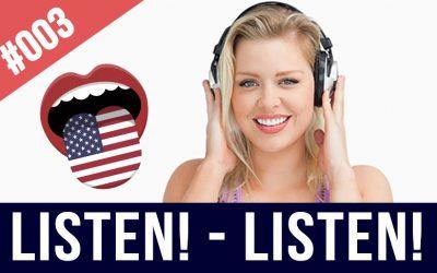 #003 Escuchar inglés de forma repetitiva