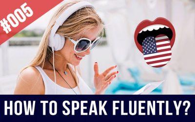#005 Como Hablar Inglés con Fluidez