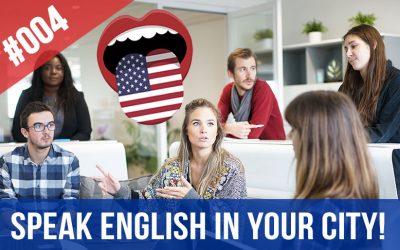 #004 Toastmasters – Habla inglés en tu ciudad