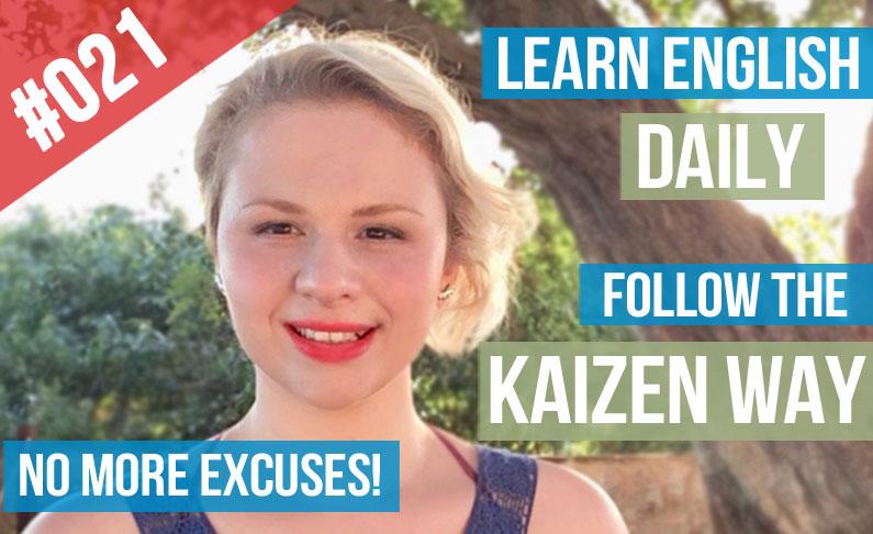 #021 Aprender Inglés a Diario Sin Excusas  El Método Kaizen