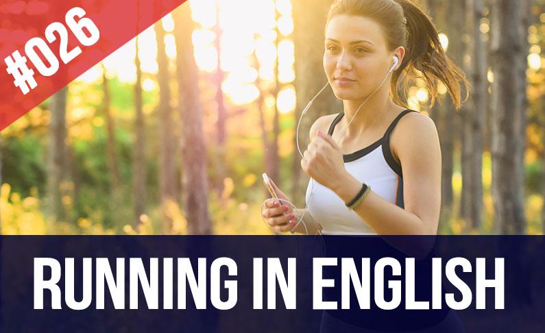 #026 Trotar en inglés – practica tu habla en inglés