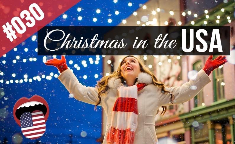 #030 La Navidad en EE. UU. Practica tu habla en inglés