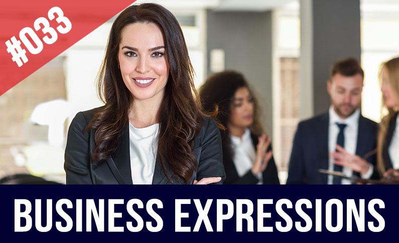#033 Expresiones para negocios en inglés