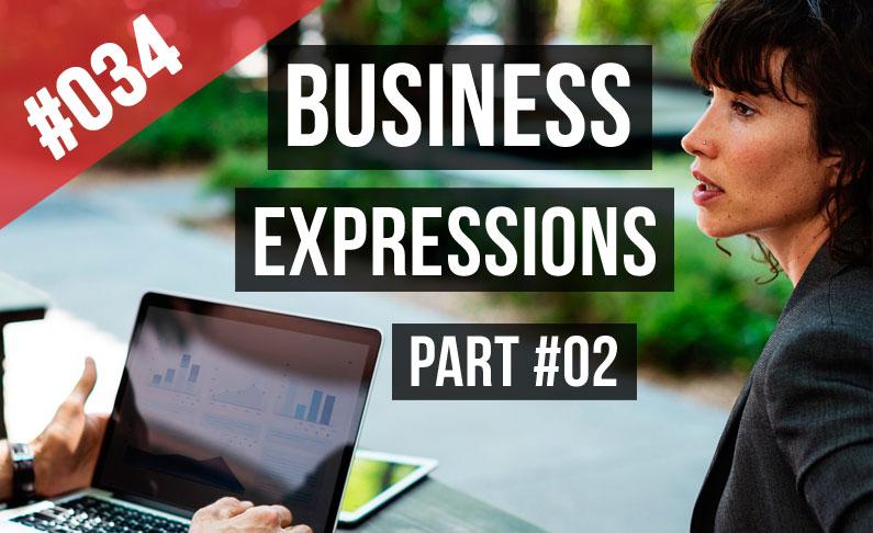 #034 Expresiones de negocios Ejemplos y una historia 2