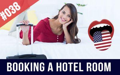 #038 Reservar una habitación de hotel en inglés