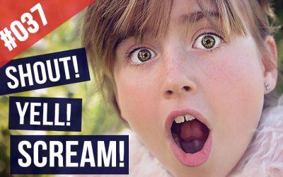 #037 Las Diferencias entre Shout Yell y Scream