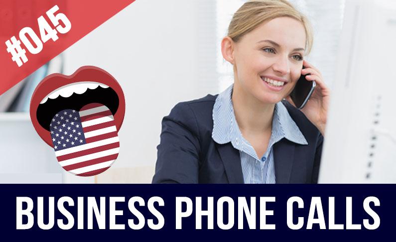 #045 Llamadas telefónicas profesionales en inglés | Inglés para Negocios