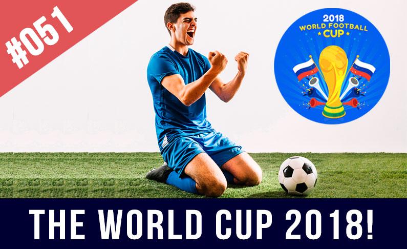 #051 Lección de inglés | Mundial 2018 – Fútbol vs Fútbol Americano