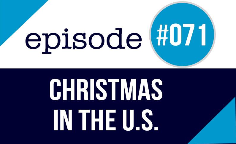 #071 La navidad en Estados Unidos