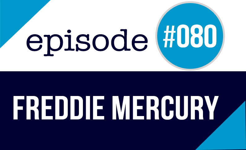 #080 Podcast en inglés ESL – Freddie Mercury – Queen