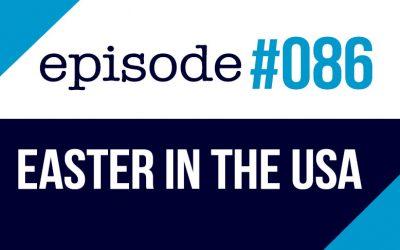 #086 La Pascua en Estados Unidos