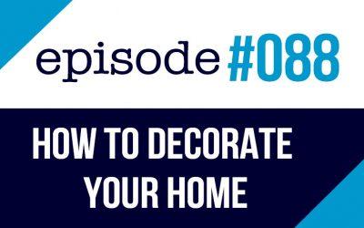 #088 Cómo Decorar tu Casa en inglés – ESL