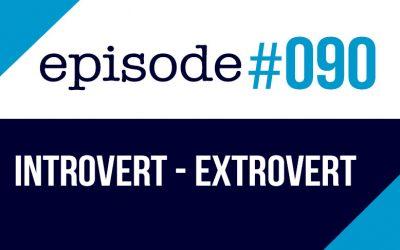 #090 Introvertido vs Extrovertido ¿cuál es la diferencia?
