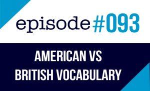 Diferencias de vocabulario entre americano y británico