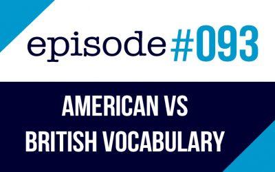 #093 Diferencias de vocabulario entre americano y británico