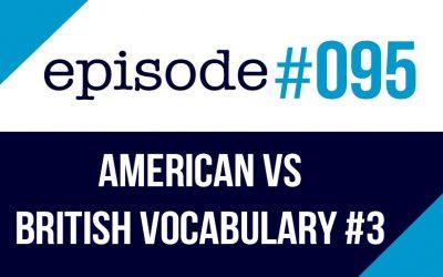 #095 Comida Americana y Británica – Diferencias de Vocabulario #3
