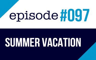 #097 Qué hacer durante las vacaciones de verano en inglés