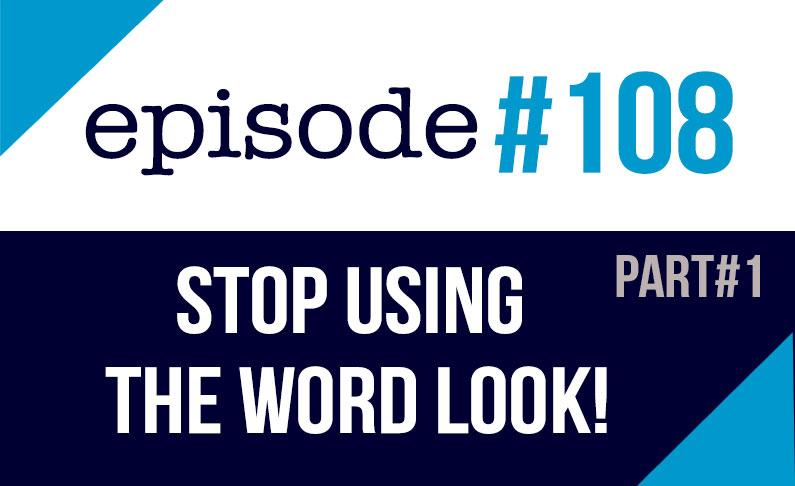 #108 Deja de usar la palabra LOOK en inglés #1