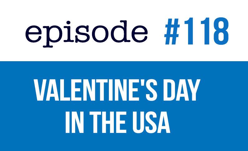 #118 Día de San Valentín en Estados Unidos
