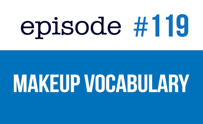 #119 Vocabulario de belleza y maquillaje en inglés