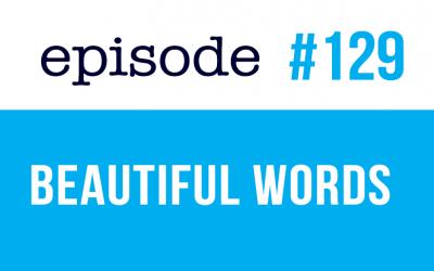 #129 Palabras bonitas en inglés