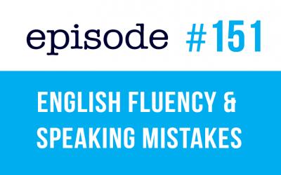 #151 Fluidez en inglés y errores al hablar