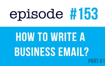 #153 Cómo escribir un correo electrónico de negocios en inglés #1