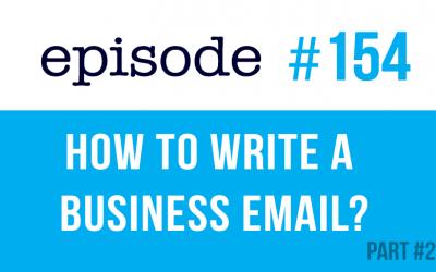#154 Cómo escribir un correo electrónico de negocios en inglés #2