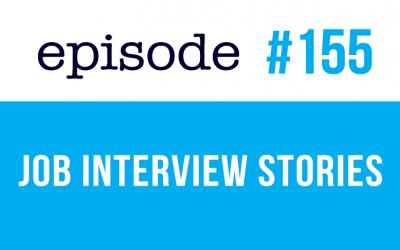#155 Anécdotas de entrevistas de trabajo – Curso de inglés