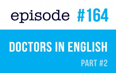 #164 Diferentes tipos de médicos en inglés – parte2