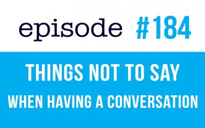 #184 Cosas que no hay que decir en inglés